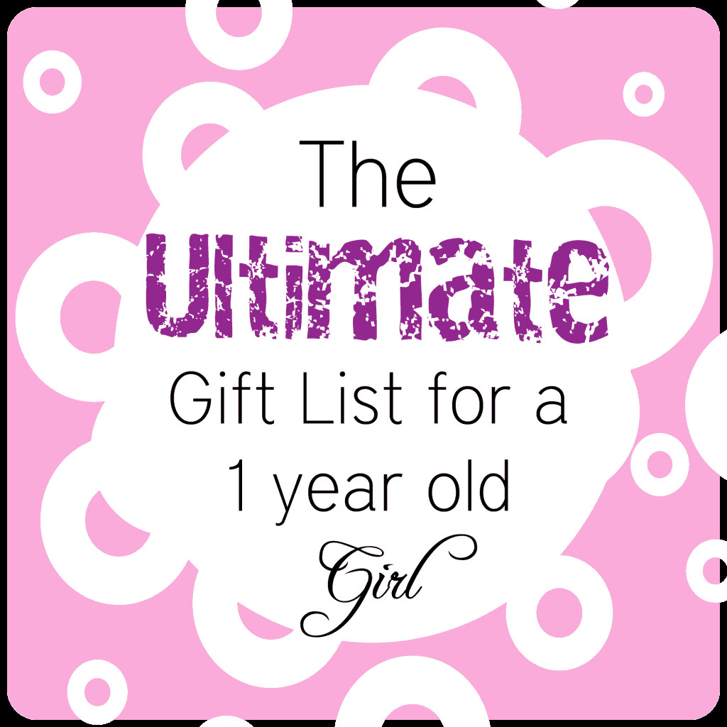 1 Year Old Baby Girl Gift Ideas  BEST Gifts for a 1 Year Old Girl • The Pinning Mama