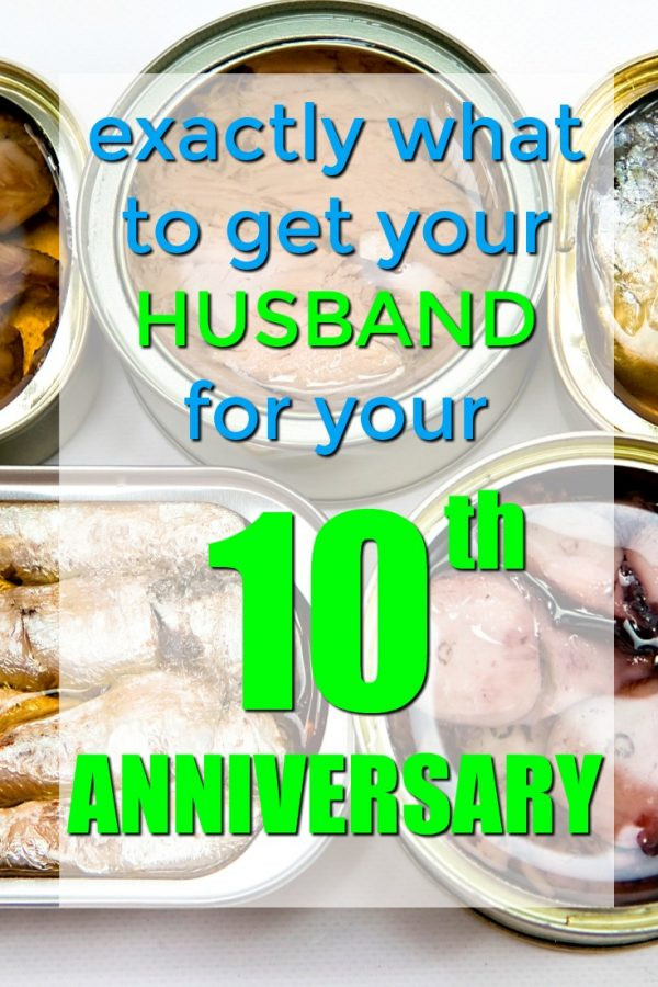 10Th Anniversary Gift Ideas For Him  100 Traditional Tin 10th Anniversary Gifts for Him