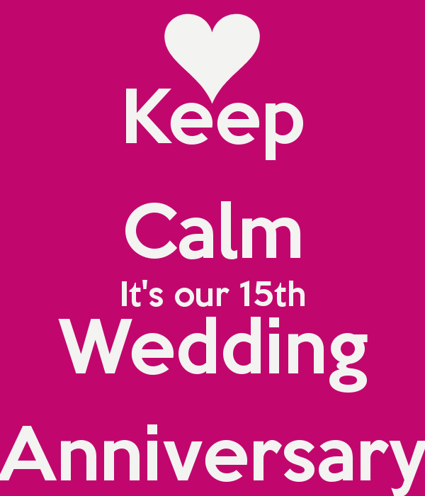 15 Year Wedding Anniversary Quotes  15th Wedding Anniversary Wishes Quotes and Messages