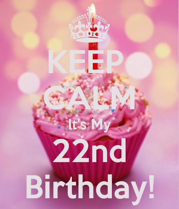 22 Birthday Quotes  Best 25 22nd birthday ideas on Pinterest