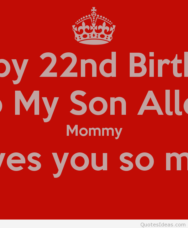 22 Birthday Quotes  Wishes happy birthday to my son
