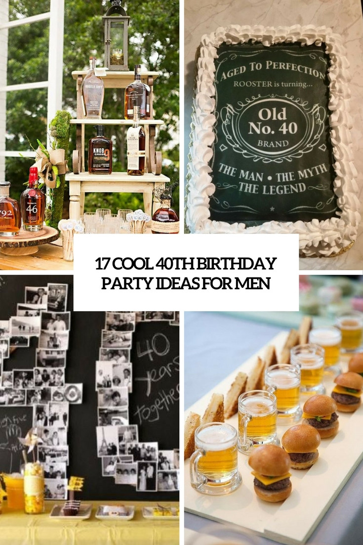 40Th Birthday Decorations Ideas  17 Cool 40th Birthday Party Ideas For Men Shelterness