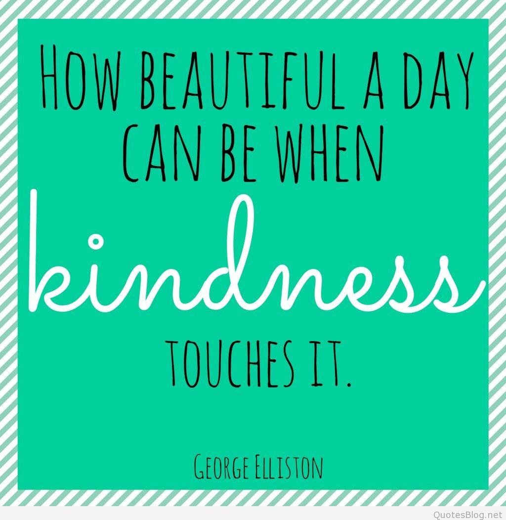 Acts Of Kindness Quotes  Kindness Quotes Quotes about kindness