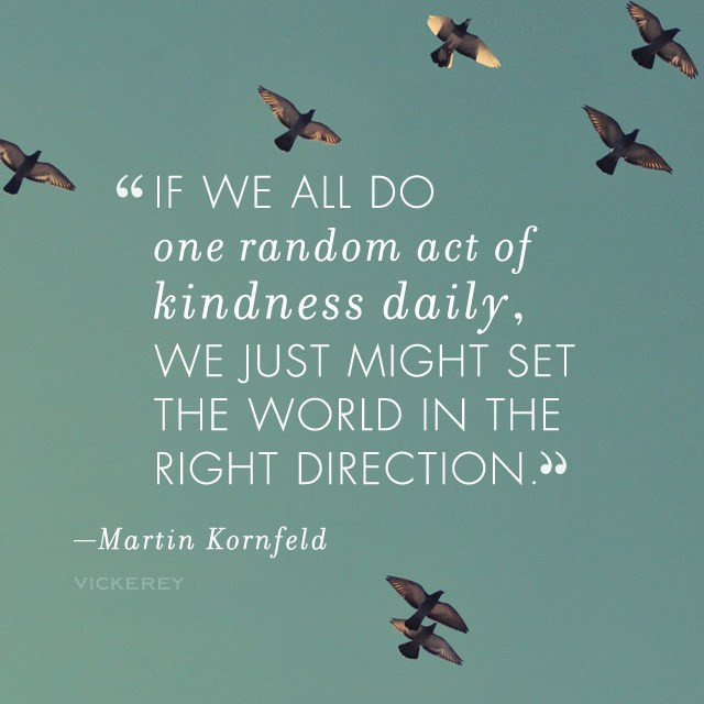 Acts Of Kindness Quotes  National Kindness Day