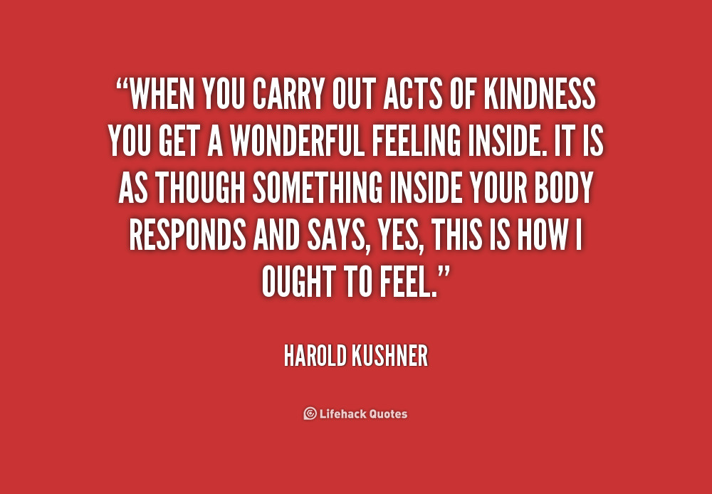 Acts Of Kindness Quotes  Simple Acts Kindness Quotes QuotesGram