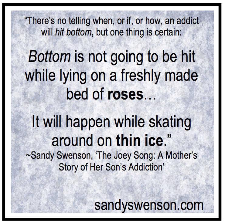 Addiction Quotes For Family  Thin Ice Sandy Swenson