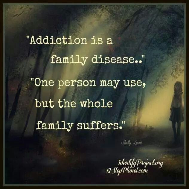 Addiction Quotes For Family  25 best ideas about Addiction on Pinterest