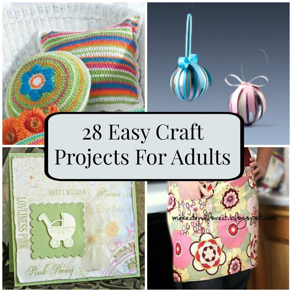 Adult Craft Projects  28 Easy Craft Projects For Adults