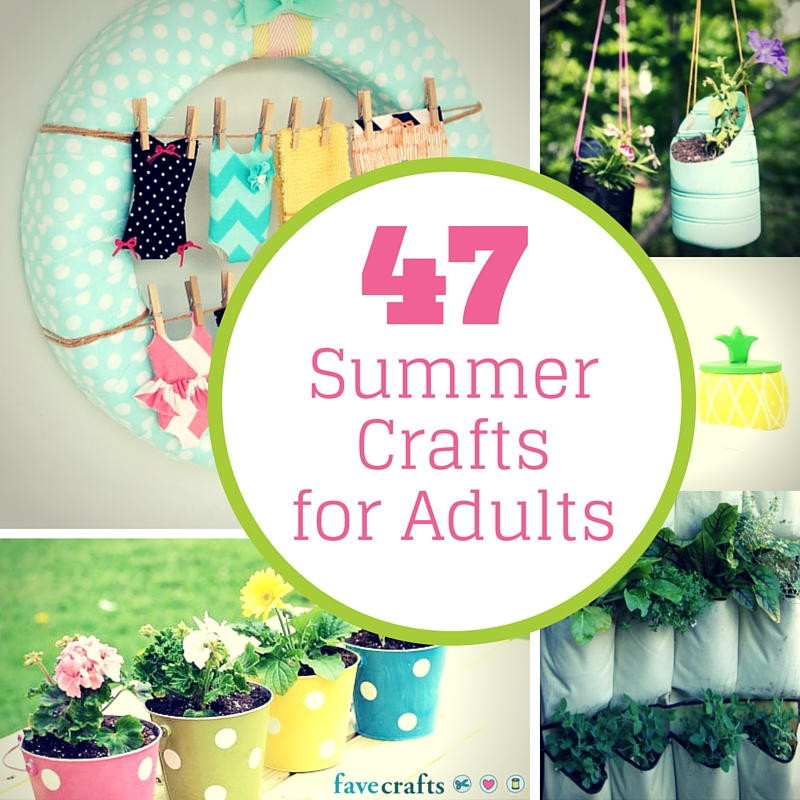 Adult Craft Projects  47 Summer Crafts for Adults