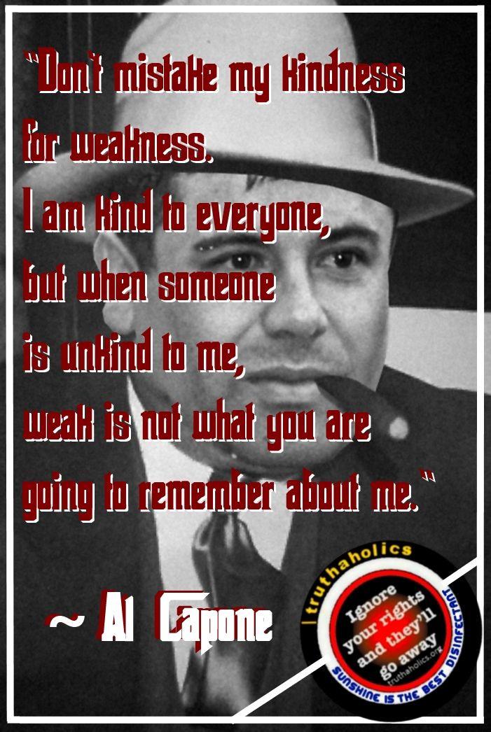 Al Capone Quote Kindness  17 Best Al Capone Quotes on Pinterest