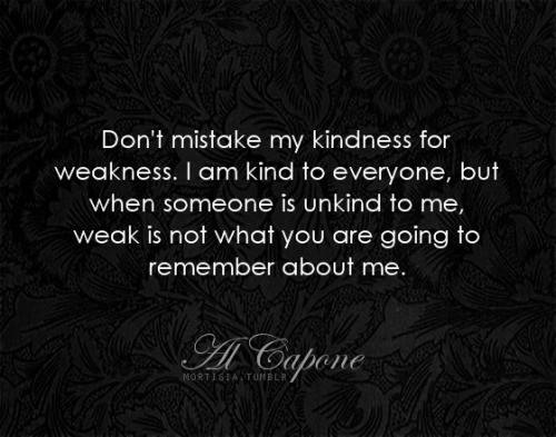 Al Capone Quote Kindness  Original Al Capone Quotes QuotesGram