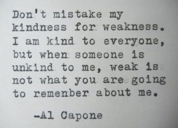 Al Capone Quote Kindness  255 best images about al capone on Pinterest