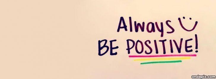 Always Be Positive Quotes  motivational quotes cover photo Google keresés