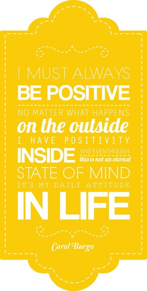 Always Be Positive Quotes  Always Stay Positive Quotes QuotesGram