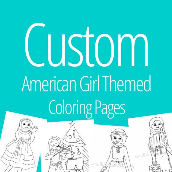 American Girl Lea Coloring Pages  Items similar to CUSTOM American Girl Doll Themed Coloring