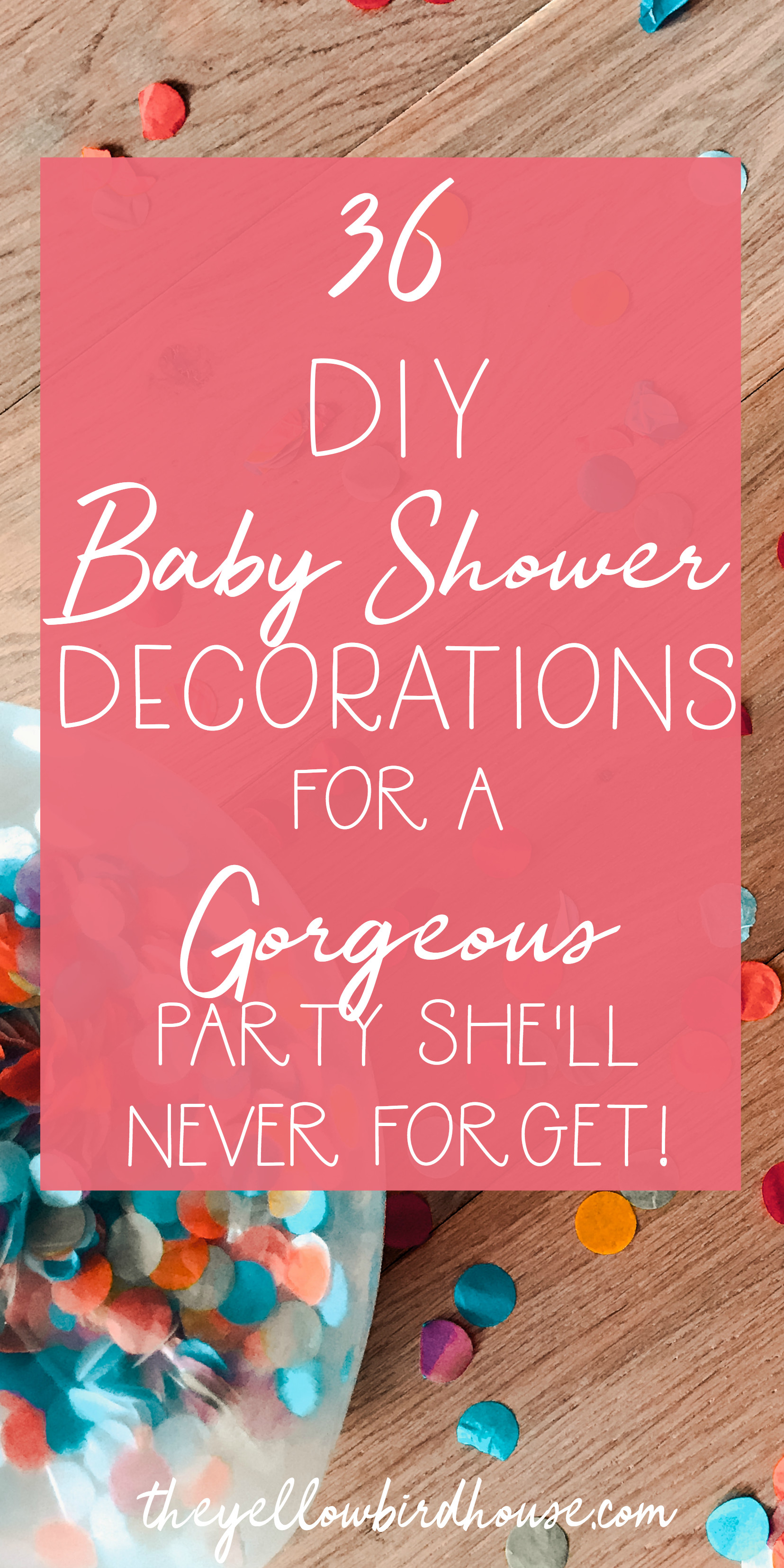 Baby Shower DIY Ideas  36 DIY Baby Shower Decorations for a Gorgeous Party