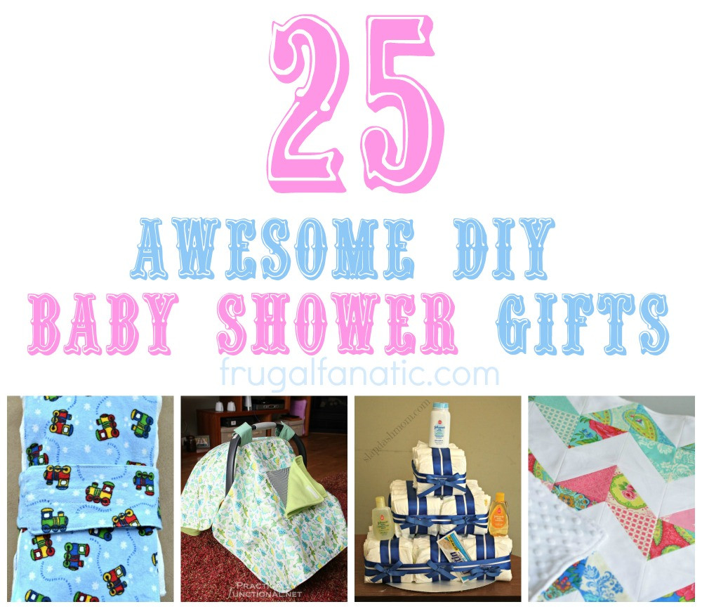 Baby Shower Gifts DIY  25 DIY Baby Shower Gifts Frugal Fanatic