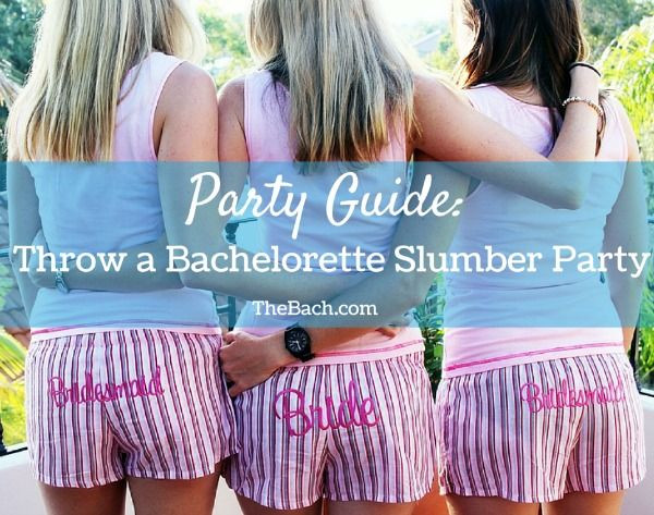 Bachelorette Slumber Party Ideas  Party Guide Throw a Bachelorette Slumber Party This would