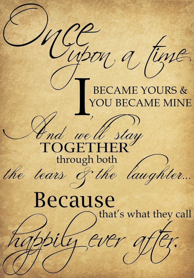 Beautiful Marriage Quotes  Beautiful wedding quotes about love ce upon a time I