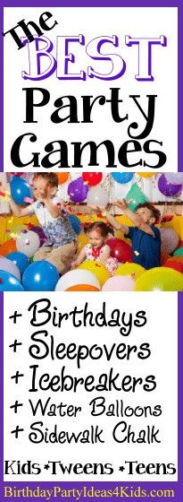 Best Birthday Party Games  Birthday Party Games for Boys and Girls Kids Tweens and