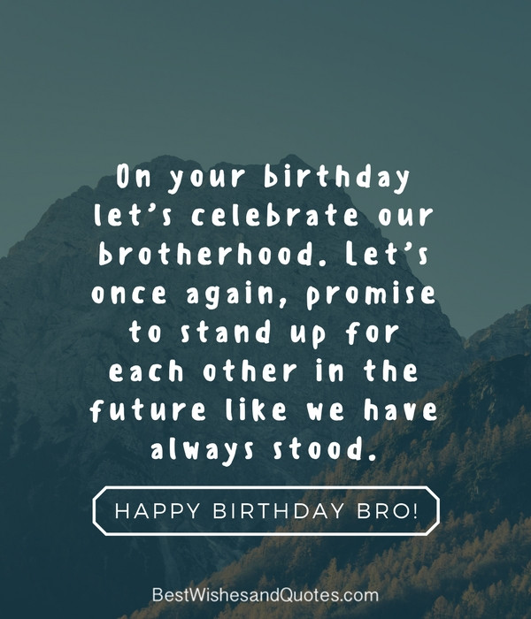 Best Birthday Quotes For Brother  Happy Birthday Brother 41 Unique ways to Say Happy
