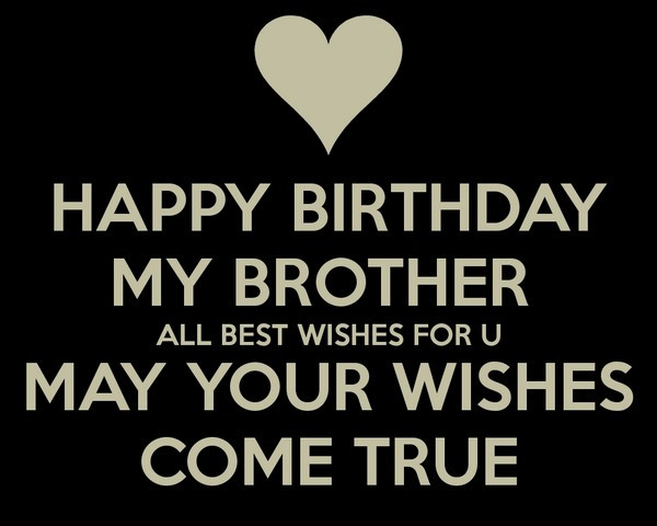 Best Birthday Quotes For Brother  200 Best Birthday Wishes For Brother 2019 My Happy
