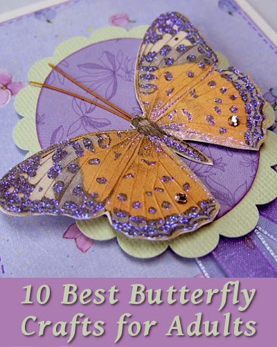 Best Crafts For Adults  10 Best Butterfly Crafts for Adults