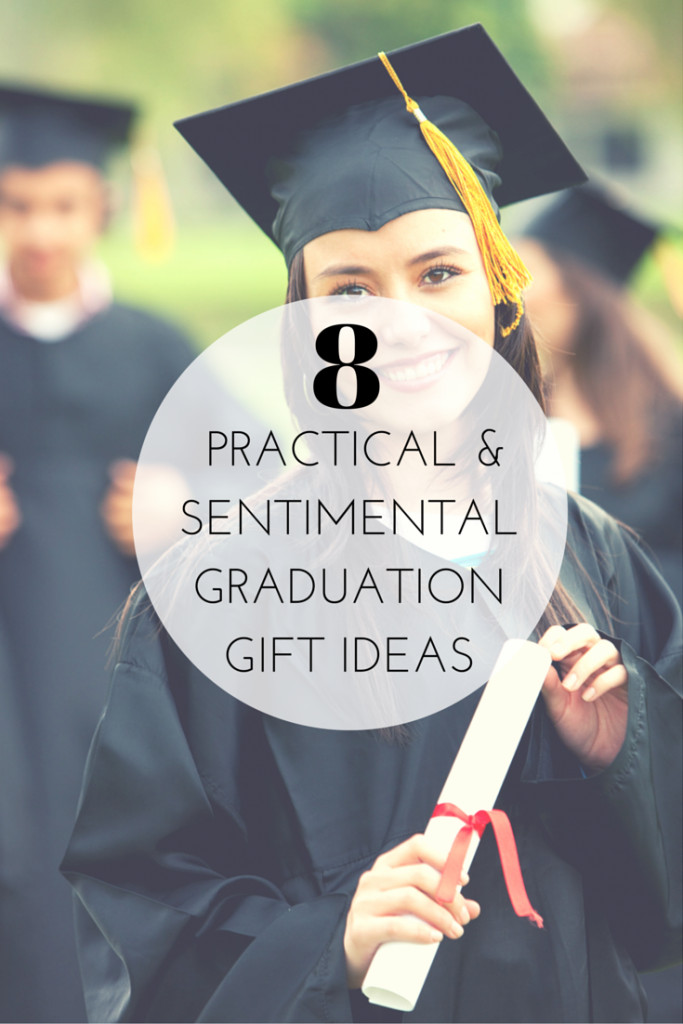 Best Graduation Gift Ideas  8 Practical and Sentimental Graduation Gift Ideas The