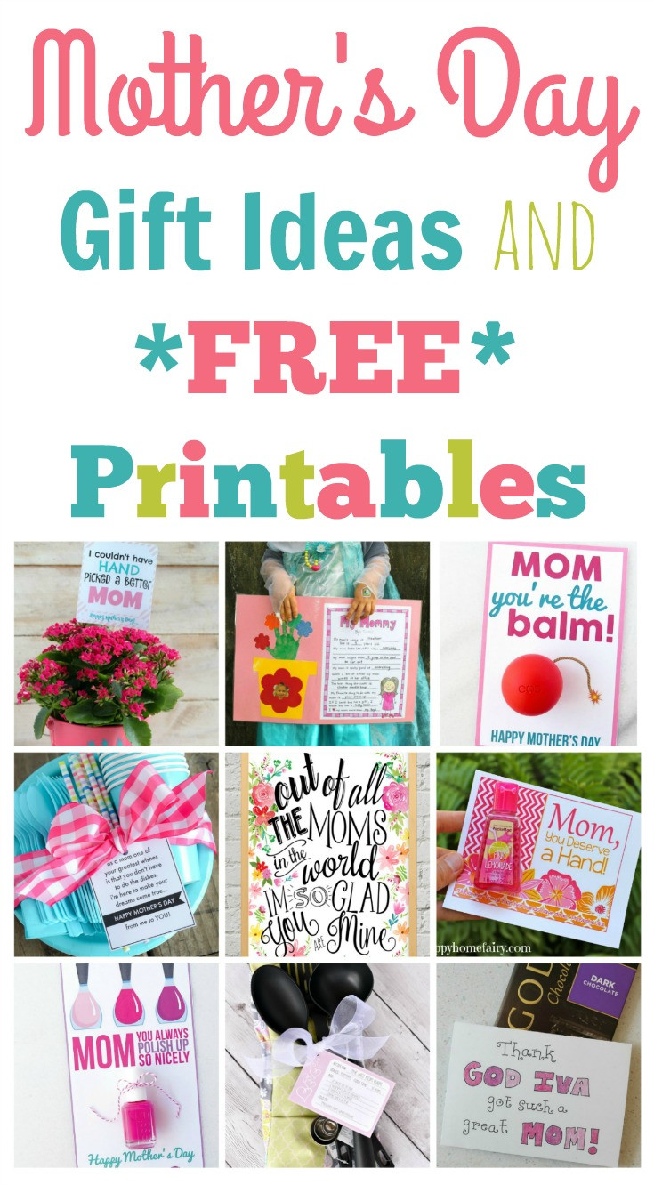 Best Mother Day Gift Ideas  Quick and Easy Mother s Day Gift Ideas and Printables