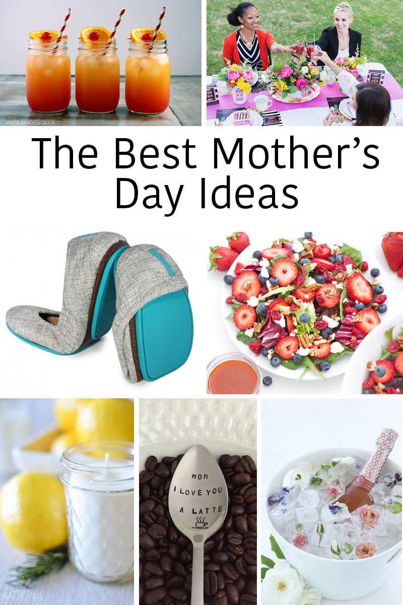 Best Mother Day Gift Ideas  The Best Mother's Day Ideas – Party Brunch Gifts DIY