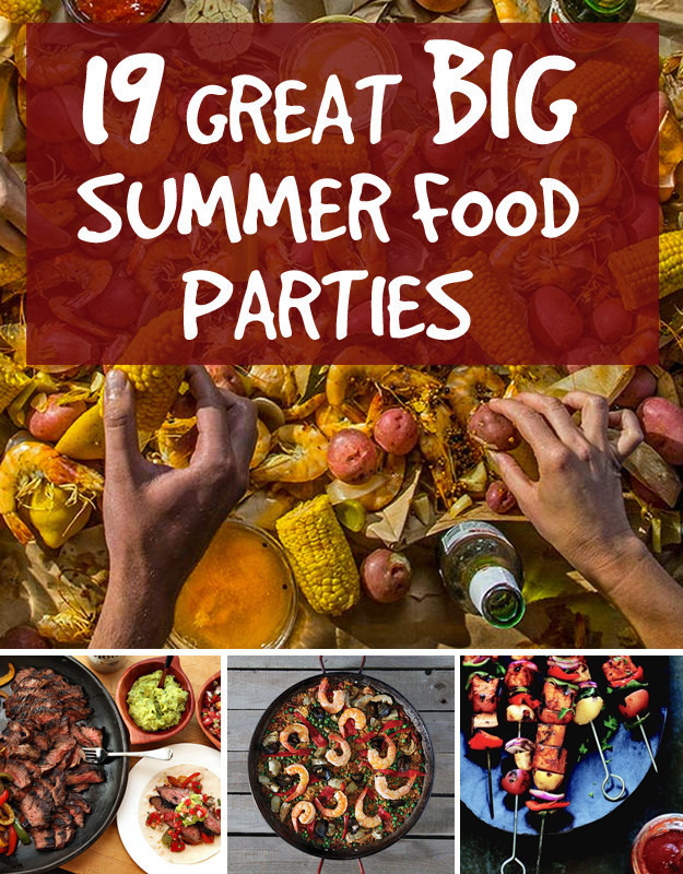 Big Party Food Ideas  19 Great Ideas For Big Summer Food Parties