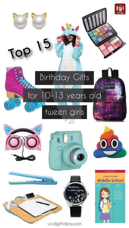 Birthday Gifts For 10 Year Old Daughter  Top 15 Birthday Gift Ideas for Tween Girls