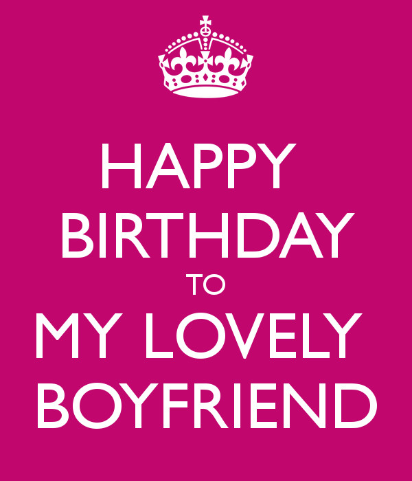 Birthday Quotes For Boyfriend  Happy Birthday To My Boyfriend Quotes QuotesGram