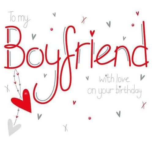 Birthday Quotes For Boyfriend  1000 ideas about Boyfriend Birthday Wishes on Pinterest