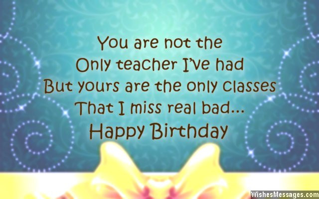 Birthday Quotes For Teacher  Birthday Wishes for Teacher – WishesMessages