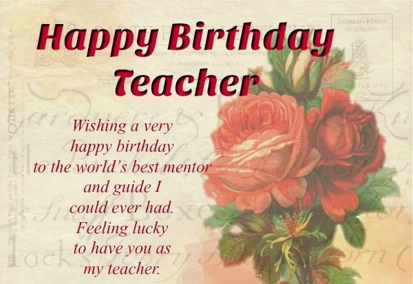 Birthday Quotes For Teacher  Best Happy Birthday Wishes For Teacher Quotes