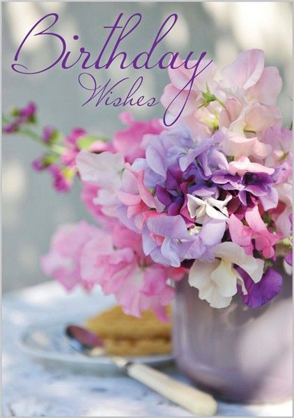 Birthday Quotes With Flowers  Best 25 Birthday greetings ideas on Pinterest