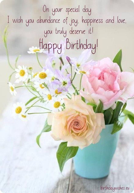Birthday Quotes With Flowers  Your Special Day Wish You Abundance wb