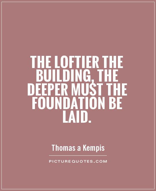 Building Relationships Quote  Foundation Building A Relationship Quotes QuotesGram