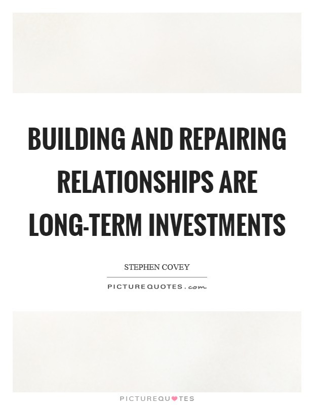 Building Relationships Quote  Stephen Covey Quotes & Sayings 600 Quotations