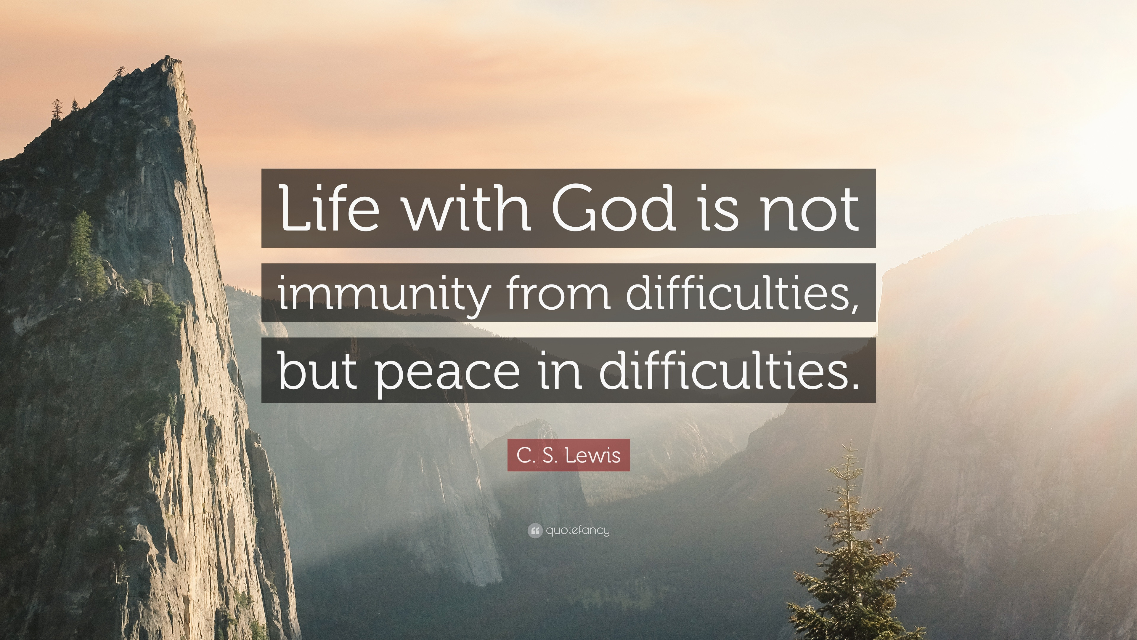 "C S Lewis Quotes On Life  C S Lewis Quote ""Life with God is not immunity from"