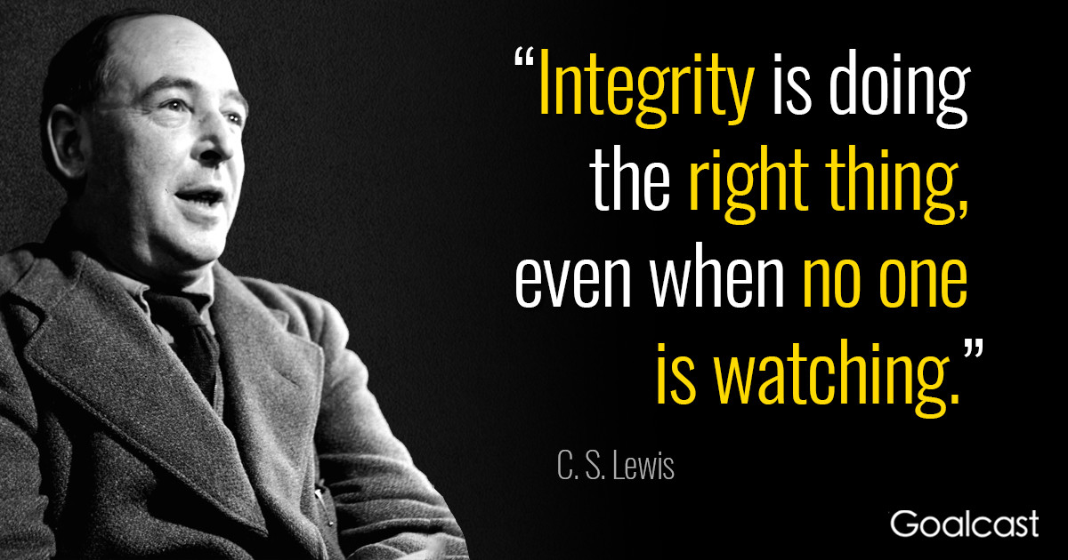 C S Lewis Quotes On Life  C S Lewis Quote Integrity is doing the right thing even
