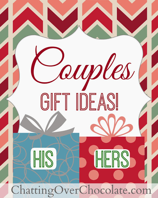 Cheap Christmas Gift Ideas For Couples  Chatting Over Chocolate His & Hers Gift Ideas Couples