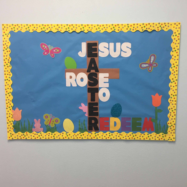 Christian School Easter Party Ideas  Easter bulletin board CP Sunday School