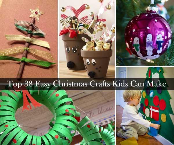 Christmas Homemade Craft  Top 38 Easy and Cheap DIY Christmas Crafts Kids Can Make
