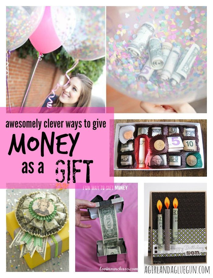 Clever Birthday Gifts  give money as a t sunday shout outs A girl and a