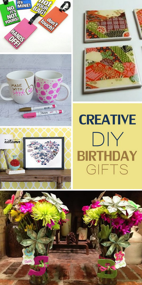 Clever Birthday Gifts  Creative DIY Birthday Gifts Hative