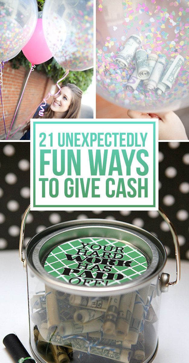Clever Birthday Gifts  21 Surprisingly Fun Ways To Give Cash As A Gift