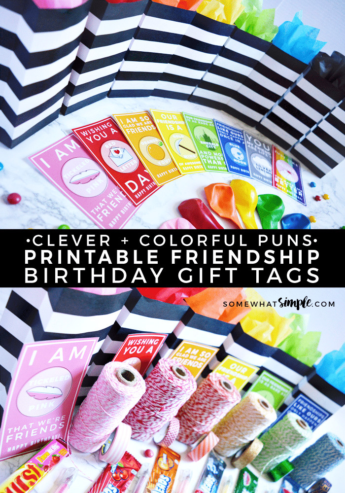 Clever Birthday Gifts  Clever Colorful Friendship Birthday Gift Tags