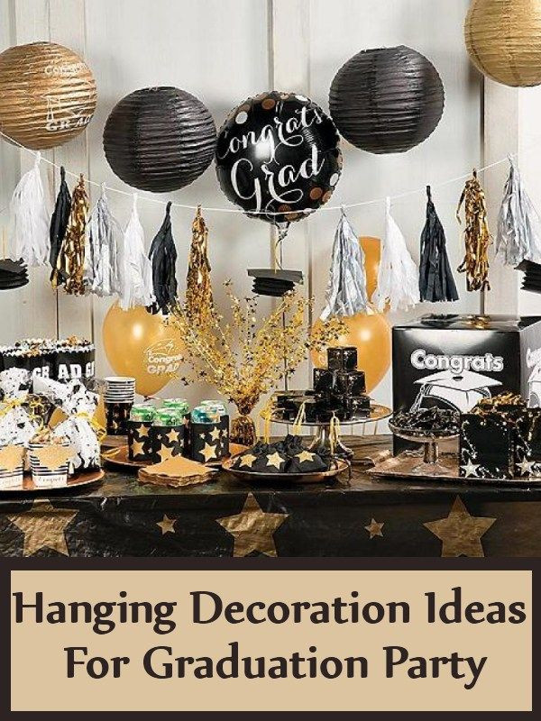 College Graduation Party Ideas For Adults  Hanging Decoration Ideas For Graduation Party